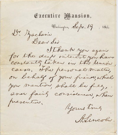 Note from Lincoln to Dr. Zacharie, thanking him for his deep interest in the Union cause, September 19, 1864. (Courtesy of Brown University.)