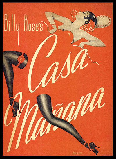 "A poster advertising ""Casa Mañana"" with a dancing woman in black stockings"