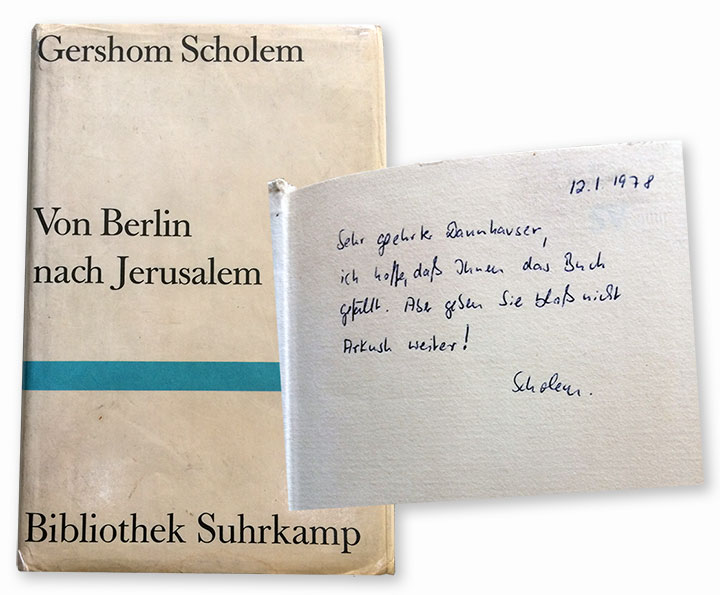 Cover of Gershom Scholem's Von Berlin nach Jerusalem with inscription mention Arkush and his inside page.