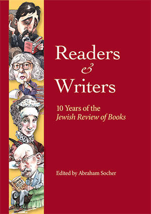 Cover of Readers and Writers, 10 Years of the Jewish Review of Books.
